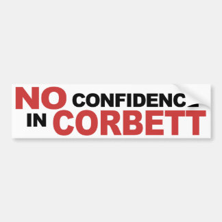 No Confidence in Corbett - Bumper Sticker, white Car Bumper Sticker