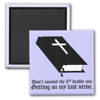 No confíe el 8vo pecado mortal imán cuadrado
