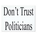 No confíe en a los políticos invitación 10,8 x 13,9 cm