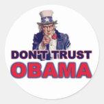 No confíe en a Obama Pegatinas Redondas