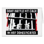 No confunda mi jaula que me no domestican tarjeta