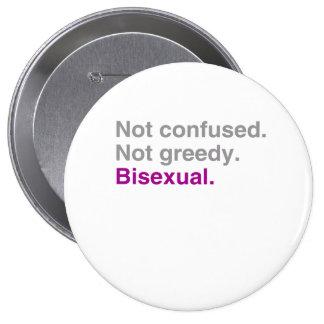 No confuso. No codicioso. Bisexual Pin