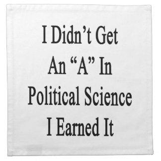 No conseguí una A en ciencia política que la gané Servilletas