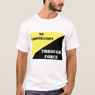 No Cooperation T-Shirt