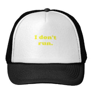 No corro gorros
