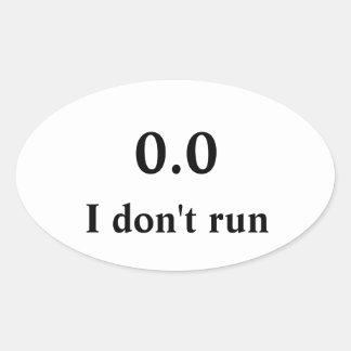 No corro calcomanías de ovales personalizadas