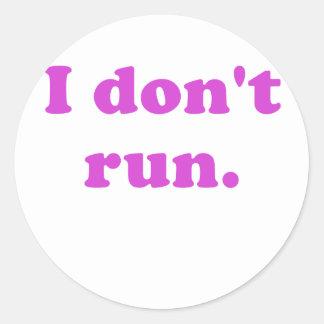 No corro pegatina redonda