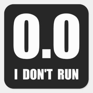 No corro pegatina cuadrada