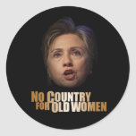 No Country For Old Women Round Stickers