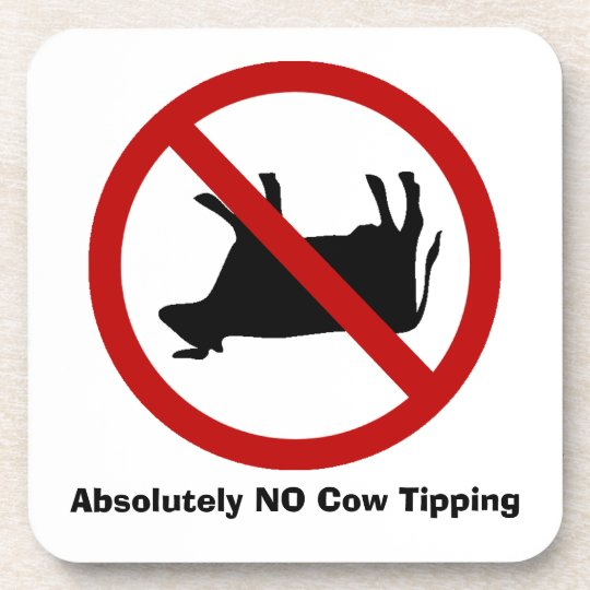 NO Cow Tipping! Beverage Coaster