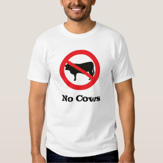 No Cows Allowed T-Shirt