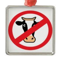 No Cows Metal Ornament