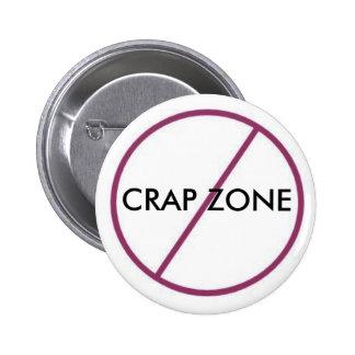 No Crap Zone Pinback Button