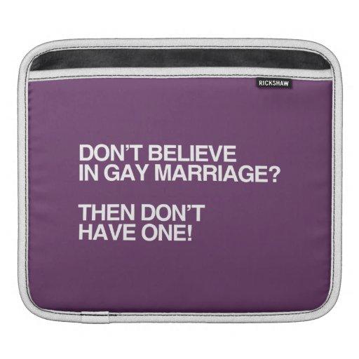 NO CREA EN EL MATRIMONIO HOMOSEXUAL - .PNG FUNDA PARA iPads