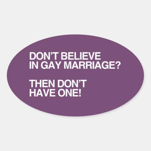 NO CREA EN EL MATRIMONIO HOMOSEXUAL - .PNG PEGATINA OVALADA