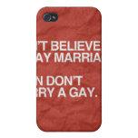NO CREA EN MATRIMONIO HOMOSEXUAL NO CASAN - .PNG iPhone 4 FUNDA