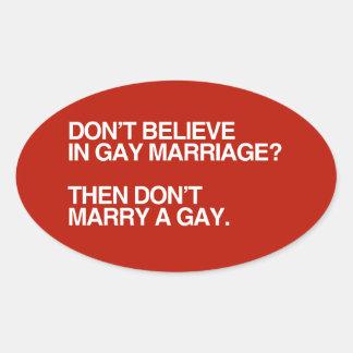 NO CREA EN MATRIMONIO HOMOSEXUAL NO CASAN - .PNG PEGATINA OVALADA