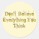 No crea que todo que usted piensa etiquetas