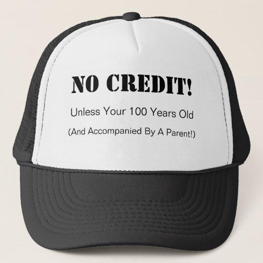No Credit Hat