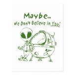¡No creemos quizá en usted! Tarjeta Postal