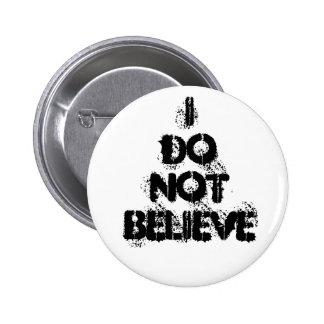 """""""No creo"""" el botón Pin Redondo De 2 Pulgadas"""