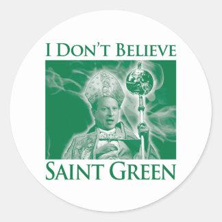 No creo verde del santo pegatina redonda