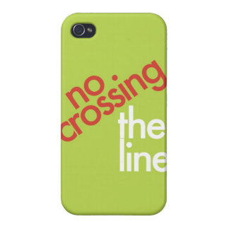 """""""No Crossing The Line"""" iPhone 4 Cases"""