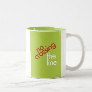 """""""No Crossing The Line"""" Two-Tone Coffee Mug"""