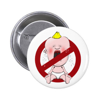NO CRY BABIES PINBACK BUTTON
