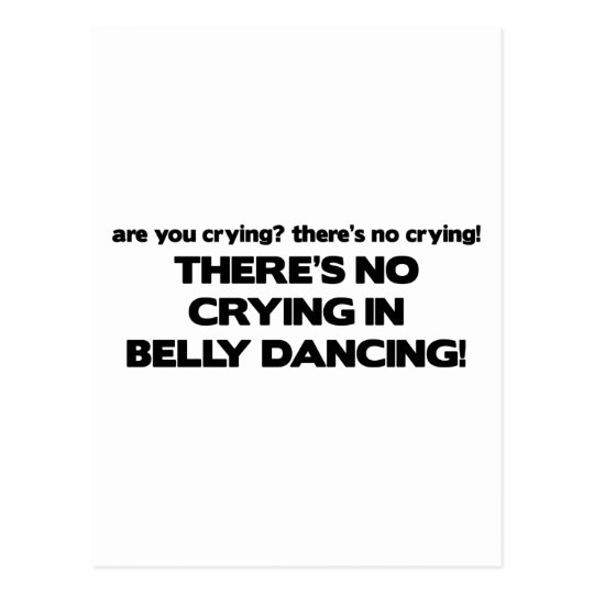 No Crying - Belly Dancing Postcard
