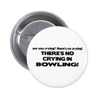 No Crying - Bowling Pinback Button