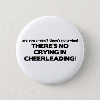No Crying - Cheerleading Pinback Button