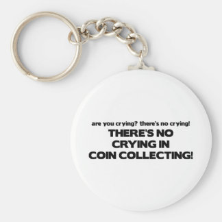 No Crying - Coin Collecting Keychain