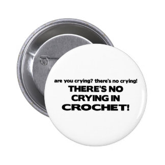 No Crying - Crochet Pinback Button