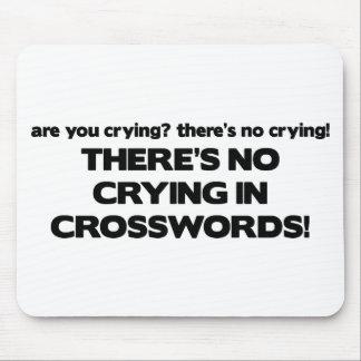 No Crying - Crosswords Mouse Pad