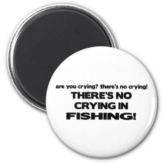 No Crying - Fishing 2 Inch Round Magnet