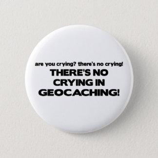 No Crying - Geocaching Button