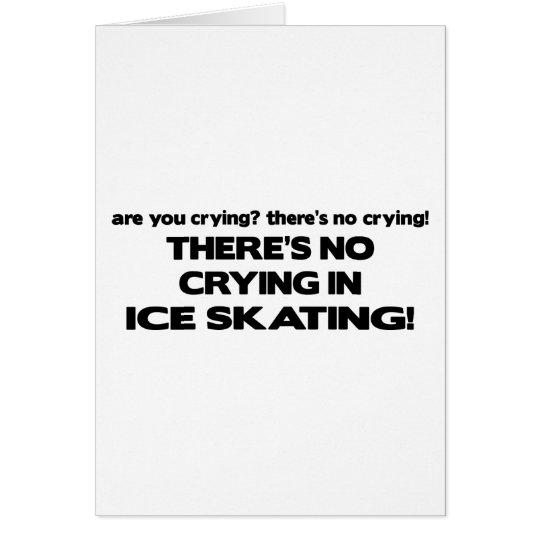 No Crying - Ice Skating Card