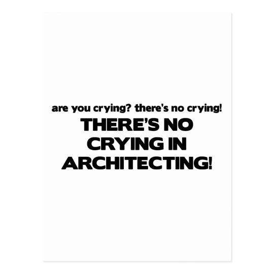 No Crying in Architecting Postcard