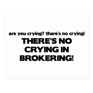 No Crying in Brokering Postcard