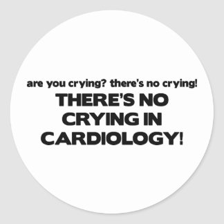 No Crying in Cardiology Classic Round Sticker