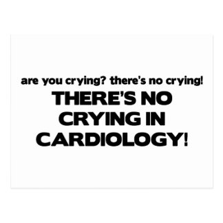 No Crying in Cardiology Postcard