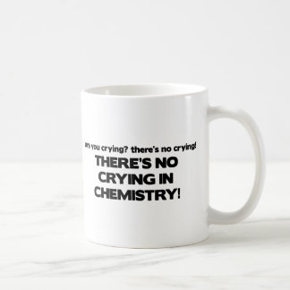 No Crying in Chemistry Classic White Coffee Mug
