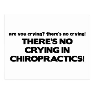 No Crying in Chiropractics Postcard