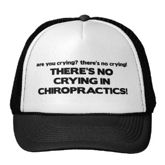 No Crying in Chiropractics Trucker Hat