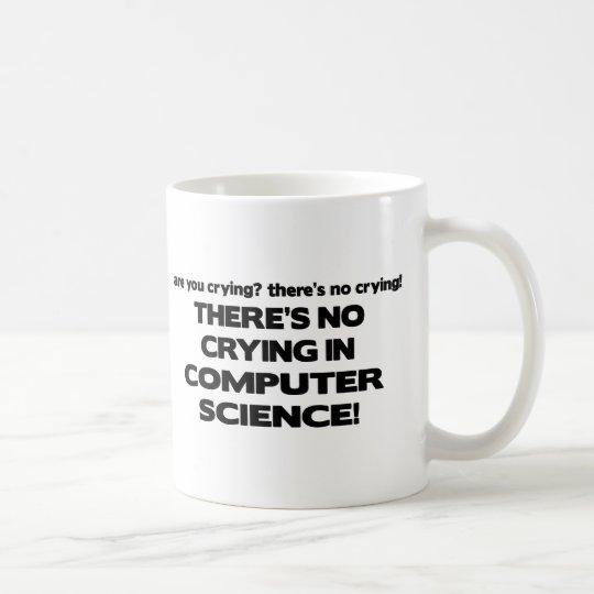 No Crying in Computer Science Coffee Mug