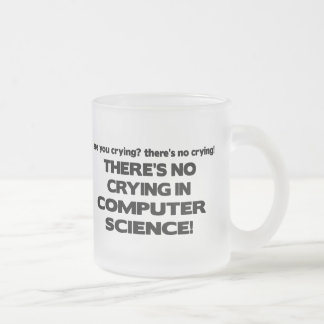 No Crying in Computer Science Coffee Mugs