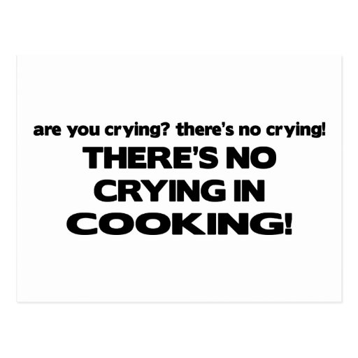 No Crying in Cooking Postcard