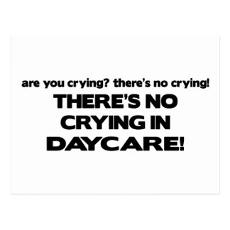 No Crying in Daycare Postcard