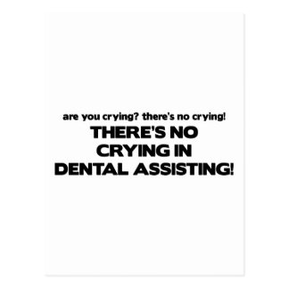 No Crying in Dental Assisting Postcard